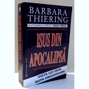 ISUS DIN APOCALIPSA DE BARBARA THIERING