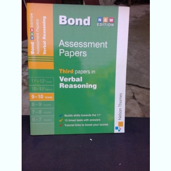 J.M. BOND - ASSESSMENT PAPERS, THIRD PAPERS IN VERBAL REASONING  (CARTE IN LIMBA ENGLEZA)