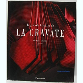 La grande histoire de la cravate (French Edition – by François Chaille (Author)