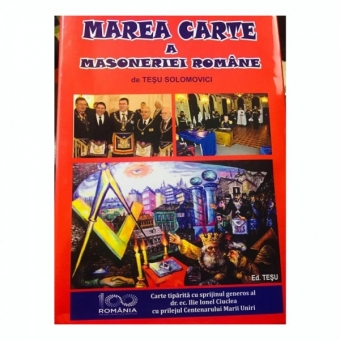 Marea Carte a Masoneriei Romane Tesu Solomovici