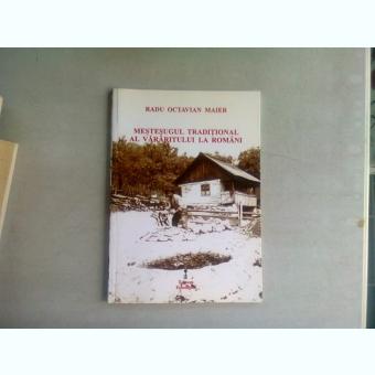 MESTESUGUL TRADITIONAL AL VARARITULUI LA ROMANI - RADU OCTAVIAN MAIER