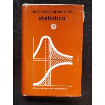 MICA ENCICLOPEDIE DE STATISTICA