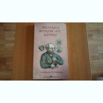 MISTERELE SUPREME ALE NATURII-THEOPHRATUS PH. PARACELSUS