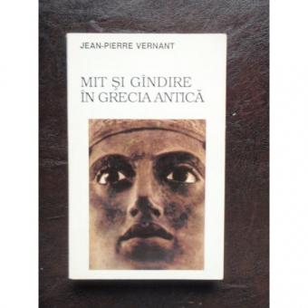 MIT SI GINDIRE IN GRECIA ANTICA - JEAN PIERRE VERNANT