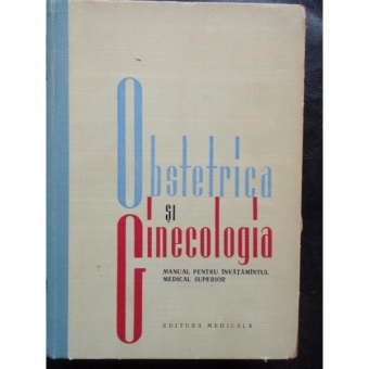 OBSTETRICA SI GINECOLOGIA - MANUAL
