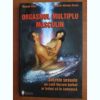 ORGASMUL MULTIPLU MASCULIN - MANTAK CHIA