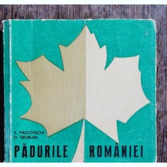 PADURILE ROMANIEI - S.PASCOVSCHI/D.SBURLAN