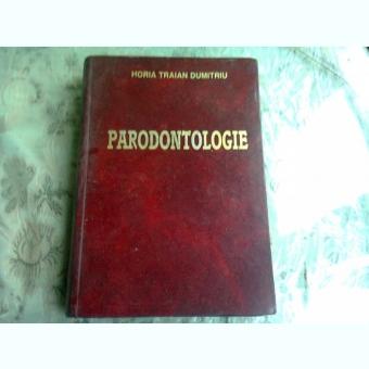 PARODONTOLOGIE - HORIA TRAIAN DUMITRIU