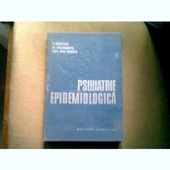 PSIHIATRIE EPIDEMIOLOGICA - V. ANGHELUTA