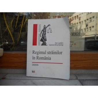 Regimul strainilor in Romania , Dan Lupascu