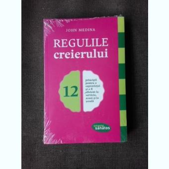 REGULILE CREIERULUI - JOHN MEDINA