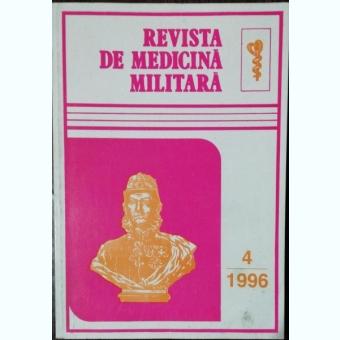 REVISTA DE MEDICINA MILITARA NR 4 -1996