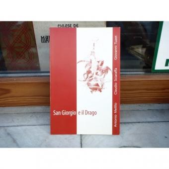 San Giorgio e il Drago , Antonio Melillo , 2006