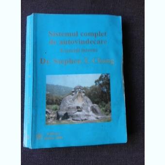 SISTEMUL COMPLET DE AUTOVINDECARE, EXERCITII INTERNE - STEPHEN T. CHANG