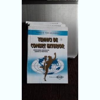 TEHNICI DE COMERT EXTERIOR - TOMA GEORGESCU VOL.5