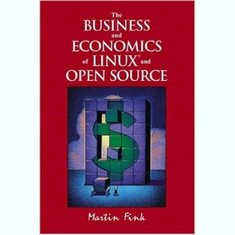 The Business and Economics of Linux and Open Source - Martin Fink