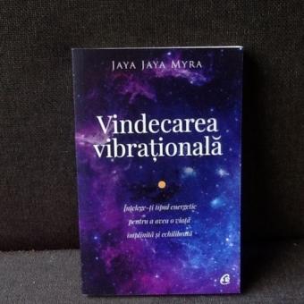 Vindecarea vibrationala - Jaya Jaya Myra
