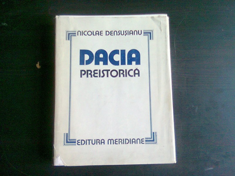 Nicolae densusianu dacia preistorica online dating